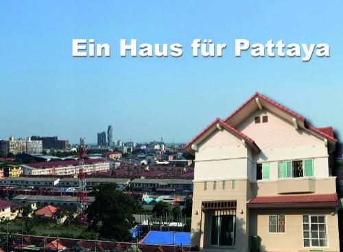Ein Haus für Pattaya