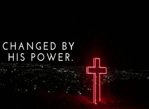 Changed By His Power